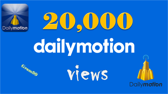 Give You 20,000 HQ Dailymotion Views On Any Video