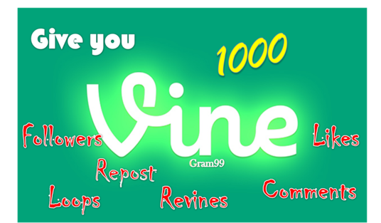 I will Start Instant 1000 Vine Followers, Likes, Revines,  3000 Loops, Repost, or 10 Comments