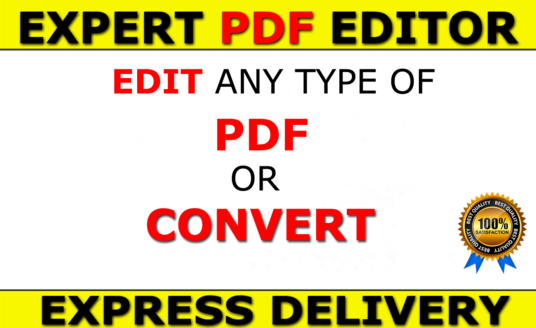 I will edit,convert PDF to Word,Excel,image Professionally