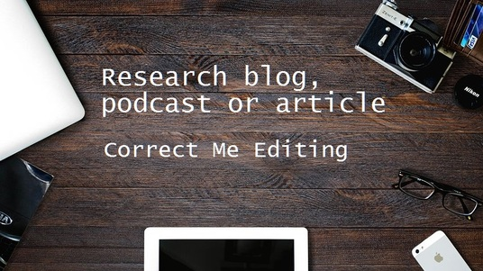 I will do research for your blog, podcast or article