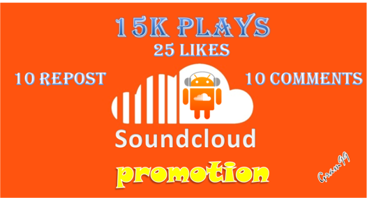 I will Give you 15K soundcloud plays with 25 likes + 10 repost +rn10 comments