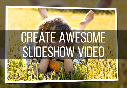 create awesome slideshow video