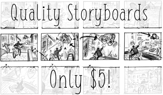I will create a storyboard for whatever you need