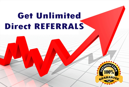 I will send unlimited Direct REFERRALS