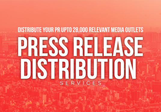 I will Distribute Your Press Release To 2000 Relevant Media Outlets