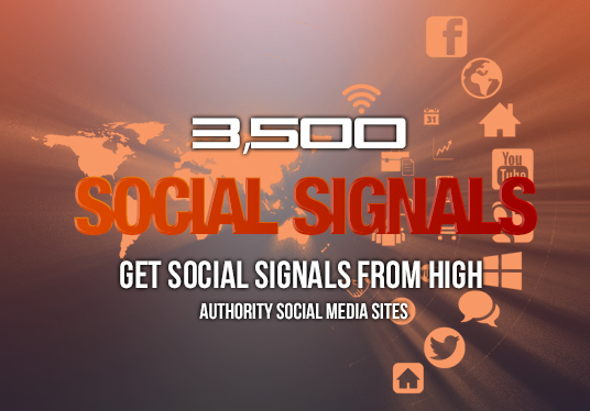 build 3500 social signals from high authority social media sites