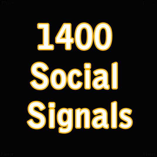 I will Give  You 1400 Social Signals
