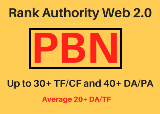 Rank Authority Web 2.0 PBN - Up to 30+ TFCF and 40+ DAPA Permanent Homepage Backlink