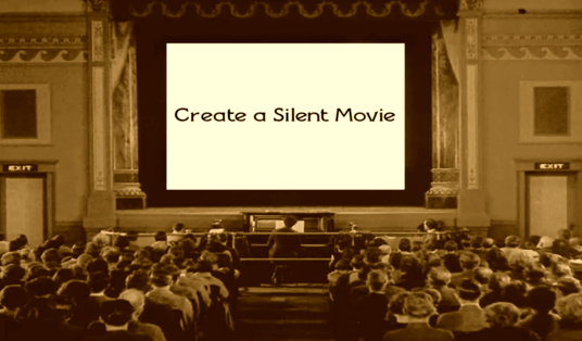 I will create a silent movie of your message