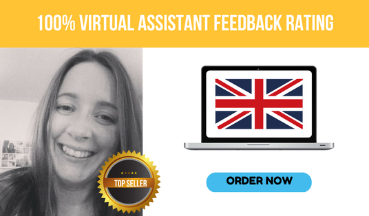 I will be your reliable Virtual Assistant for up to 2 hours. Quality service  from the UK