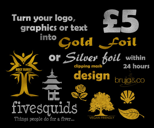 I will turn your logo, graphics or text into GOLD or SILVER foil
