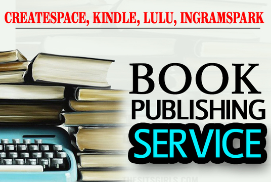 I will Prepare Your Book for Createspace, Ingramspark,Kindle Or Lulu Publishing and upload