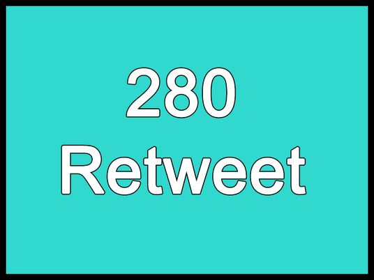 I will give you 280 Retweet