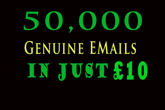 I will Provide 50,000 Genuine Emails For Your Email Marketing