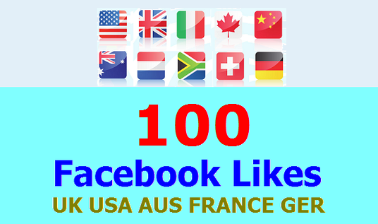 I will Add 100 Facebook Likes from UK, USA, AUS