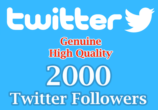 I will add Targeted 2000 Genuine High quality twitter followers
