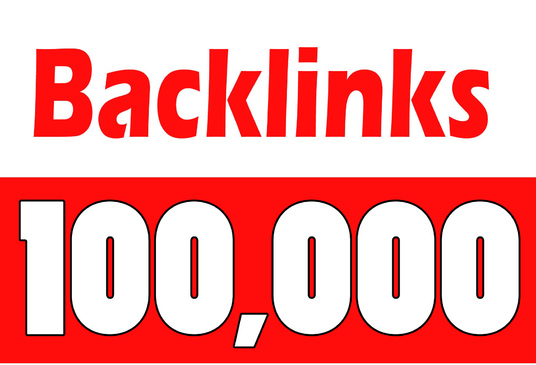 I will Create 100,000 Backlinks for your site
