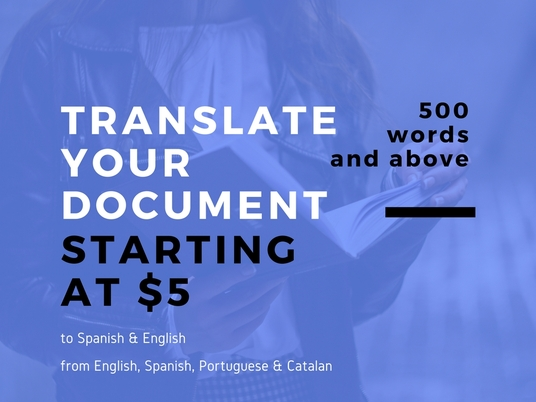 I will translate your document, website, app or game to Spanish or English