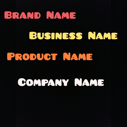 I will Create 5 Business Names, Product Names, Slogans Or Brand Names