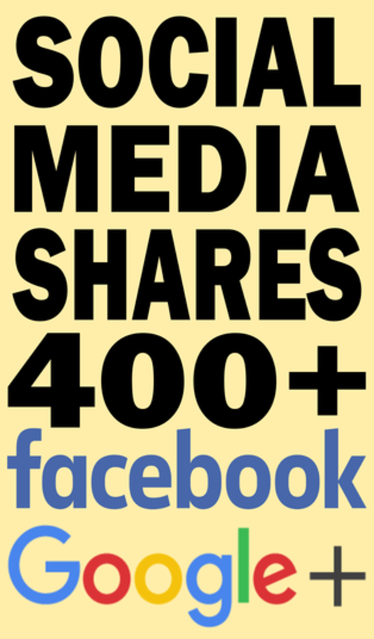 I will Provide 400 facebook And 400 google+ social media shares to your website