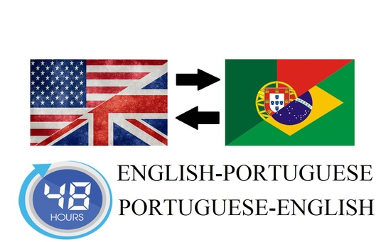 I will translate anything from English to Portuguese or the opposite