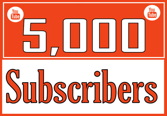 I will Give 5,000 YOUTUBE Subscribers