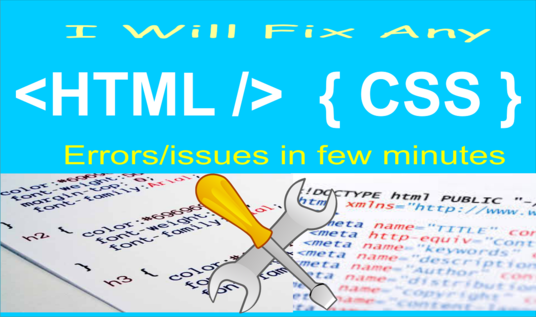 I will Fix Any HTML, CSS bugs/issues in few minutes
