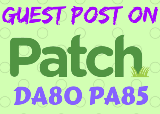 I will Write Article And Publish Guest Post On Patch Com