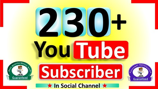 I will add 230 YouTube subscribers