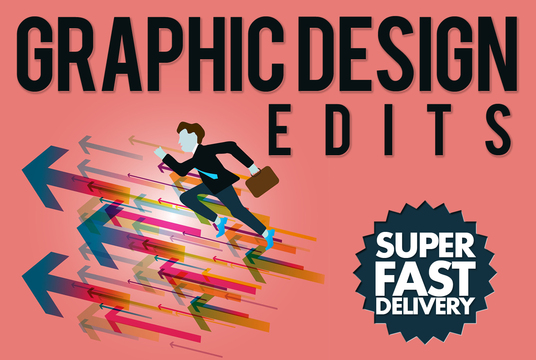 I will do any graphic design edit with fast turnaround time