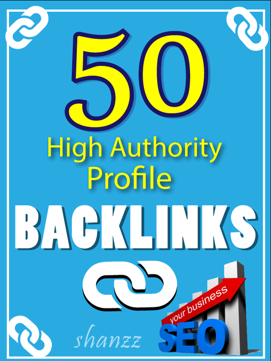 I will manually create 50 high authority profile backlinks for your business | Best SEO Service