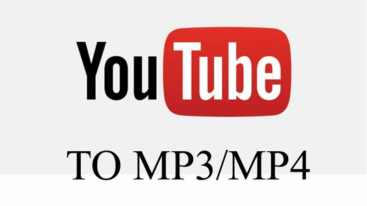 I will download your youtube video to MP3 or MP4