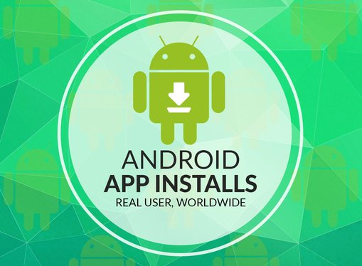 Give you 100 REAL Android Installs to your Free App on Google Play
