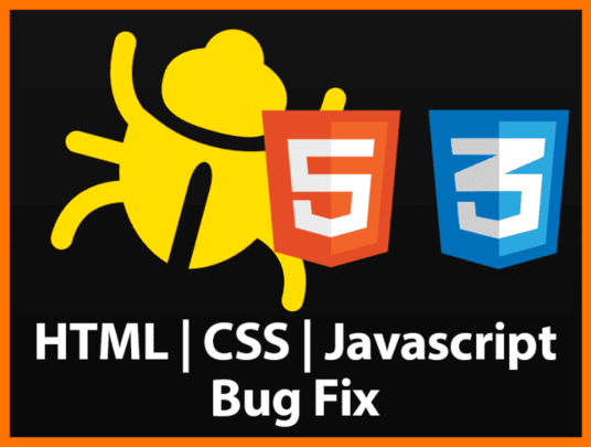 I will fix any Html,Css,Javascript Bugs,php  Errors And Issues