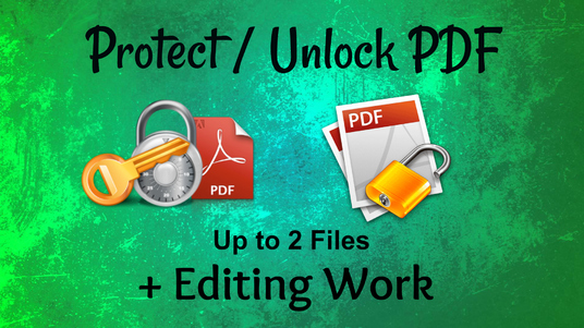 I will Unlock / Protect or edit your Pdf files