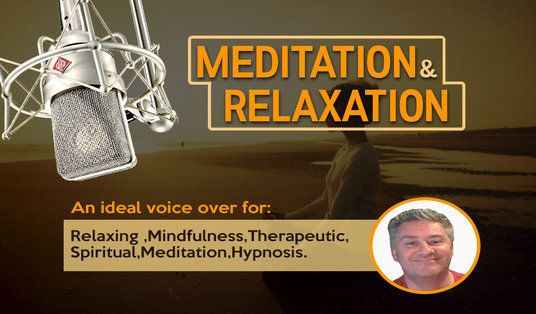 I will voice over your Meditation and  Mindfulness projects
