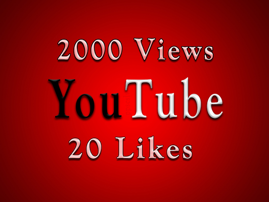 I will offer 2000 YouTube views and 20 Likes from REAL people