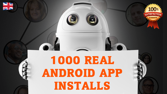 deliver upto 1000  high quality real Android app installs from Play Store