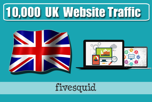 Drive 10k UK Traffic To Your Website, Fast Delivery