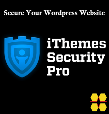 Secure Your Wordpress Website With iThemes Security Pro
