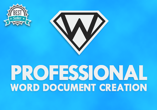I will create, edit and proof-read a professional Word document using Microsoft Office