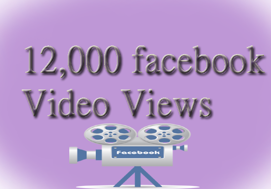 I will Add Real 12,000 Facebook Video Views