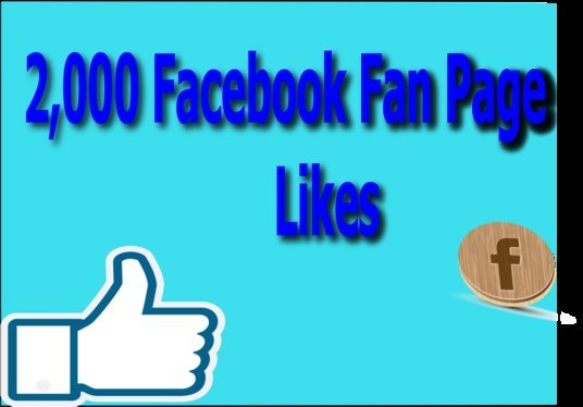 I will Add Real Fast 2,000 Fan Page Likes