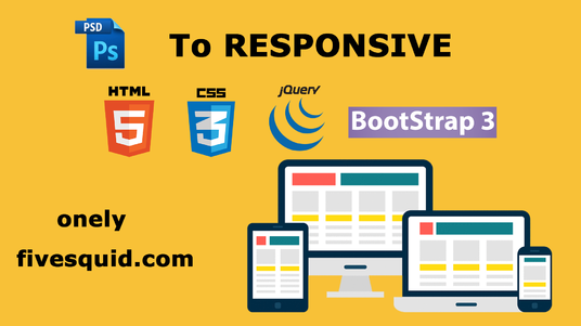 I will Convert PSD To Responsive HTML5 Css3 Using Bootstrap 3