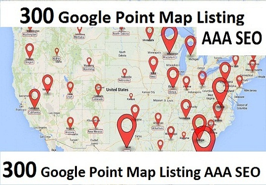 Create Manually  300 Google Point Map Listing AAA SEO