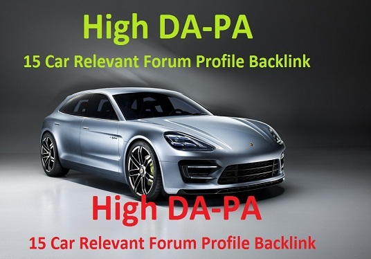 Create Manually 15 Car Relevant Forum Profile Backlink