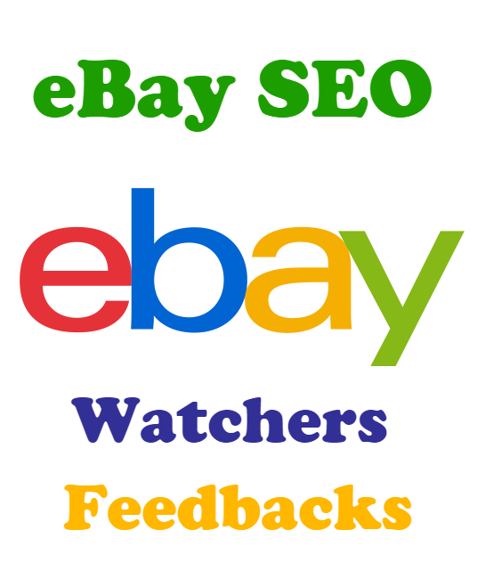 I will Improve eBay SEO By Adding 500 Watchers Or Feedback to your listings