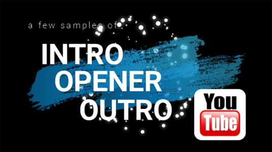 I will create intro, outro & opener, bumper, teaser for You Tube movies