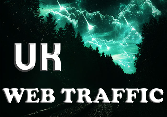 I will send 1000 UK real TRAFFIC  in your website.