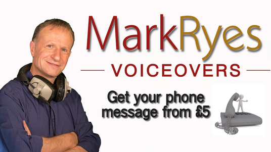 record your phone message in my warm pro British male voice